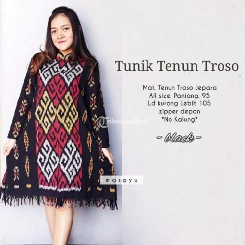 Baju Wanita Murah Tunik Tenun Troso Model Terbaru Bahan Berkualitas Di Jawa Tengah Tribunjualbeli Com