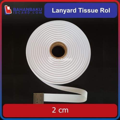 Tali Tissue Id card Lanyard Lebar 2cm Per Roll Harga Murah - Surabaya