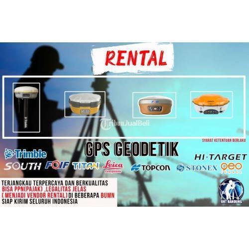 Rental GPS Geodetik dan GPS RTK - Bandung