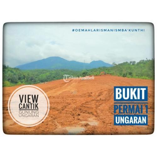 Dijual Rumah Harga Murah View Cantik Gunung Ungaran Lokasi Strategis - Ungaran