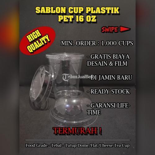 Sablon Cup Plastik Food Grade Jenis PET Datar/Oval 16oz Harga Murah - Jakarta Pusat
