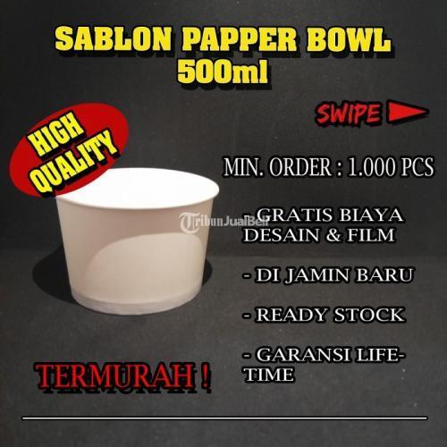 Sablon Paper Bowl 500ml Bahan Food Grade Custom Desain - Jakarta Pusat