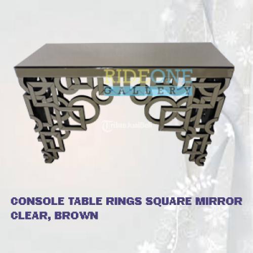 Meja Exclusive Konsol Kaca Rins Square Mirror Clear Brown Bahan Wood - Bantul
