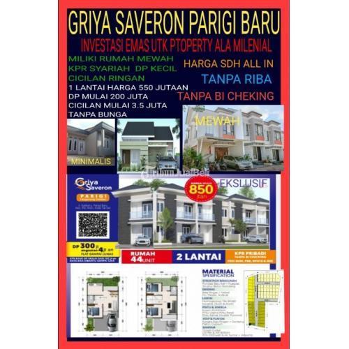 Dijual dan  Rumah Mewah KPR Syariah Griya Saveron Parigi Tanpa Riba,Tanpa BI Checking - Tangerang
