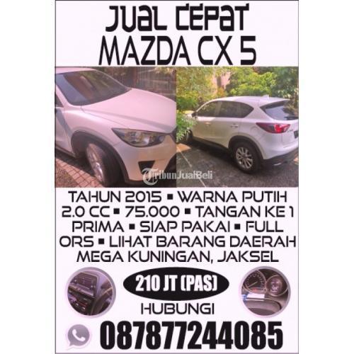 Mobil MAZDA CX 5 2015 Warna Putih Full Orisinil DAERAH KUNINGAN - Jakarta Seatan