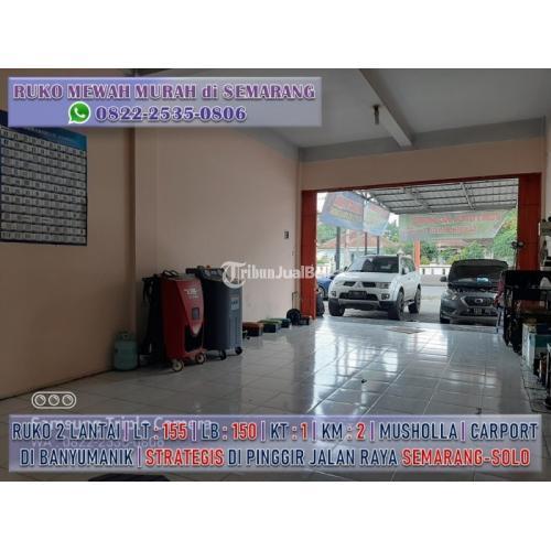 Dijual Ruko Murah Lokasi Stratehis Pinggir Jalan Raya Semarang-Solo/Yogya - Semarang