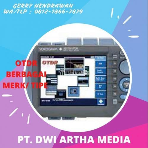 PT.DWI ARTHA MEDIA OTDR BERBAGAI MERK/ TIPE : Complate MURAH - Tangerang